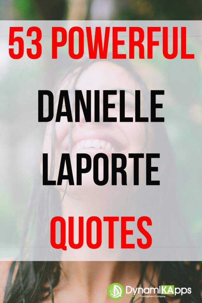 Danielle laporte quotes